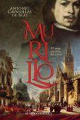 MURILLO: EL MAGO SEVILLANO DEL PINCEL - 9788491643357 - ANTONIO CAVANILLAS DE BLAS