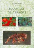 EL CONTROL DE LAS PLAGAS - 9788492843657 - MARIA THUN