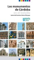 los monumentos de córdoba en el bolsillo (ebook)-francisco solano marquez-9788494395857