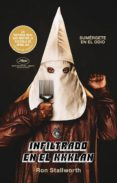 INFILTRADO EN EL KKKLAN - 9788494886157 - RON STALLWORTH