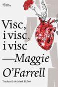 VISC, I VISC, I VISC - 9788494911057 - MAGGIE O FARRELL