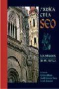LA MUSICA EN LA SEO (INCLUYE 1 COMPACT) - 9788495116857 - VV.AA.
