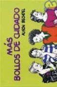 MAS BOLLOS DE CUIDADO - 9788495346957 - ALISON BECHDEL