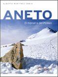 ANETO: EL MONARCA DEL PIRINEO - 9788495760357 - ALBERTO MARTINEZ EMBID