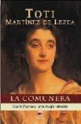LA COMUNERA. MARIA PACHECO UNA MUJER REBELDE - 9788496748057 - TOTI MARTINEZ DE LEZEA