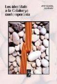 LES IDENTITATS A LA CATALUNYA CONTEMPORANIA - 9788496786257 - JORDI CASASSAS