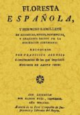 FLORESTA ESPAÑOLA (ED. FACS. DE LA ED. 1690) - 9788497611657 - FRANCISCO ASENSIO