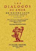 LOS DIALOGOS DE AMOR (FACSIMIL) - 9788497615457 - LEON HEBREO
