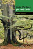 GUIA D ARBRES PER A NOIS I NOIES - 9788497915557 - RAMON PASCUAL