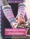 COMPLEMENTOS TEJIDOS A PUNTO JACQUARD - 9788498743357 - STEINBACH TANJA