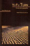 yi-fu tuan: el arte de la geografia-joan nogue-9788498888157