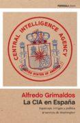 la cia en españa (ebook)-alfredo grimaldos-9788499425757