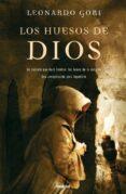 LOS HUESOS DE DIOS (EBOOK) - 9788499440057 - LEONARDO GORI