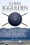 EL IMPERIO DE PLATA: LA HISTORIA EPICA DEL GRAN CONQUISTADOR GENG IS KHAN - 9788499707457 - CONN IGGULDEN
