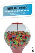 VADEMECUM DEL OPTIMISTA - 9788499984957 - BERNABE TIERNO