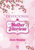 Buscar y descargar libros electrónicos gratis DEVOCIONAL DA MULHER VITORIOSA 4