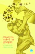 ENSAYOS SOBRE LOS GRIEGOS - 9789873847257 - FRIEDRICH NIETZSCHE