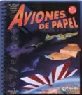 AVIONES DE PAPEL - NUEVA EDICIÓN - 9789876371957 - DOUG STILLINGER