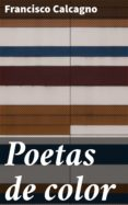 Amazon kindle descargar libros de texto POETAS DE COLOR 4057664101167 de FRANCISCO CALCAGNO RTF in Spanish
