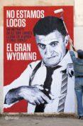 PACK NO ESTAMOS LOCOS + LIBRETA - 8432715067467 - EL GRAN WYOMING