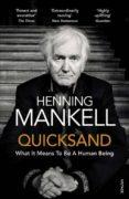 QUICKSAND - 9781784701567 - HENNING MANKELL
