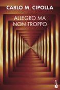 ALLEGRO MA NON TROPPO - 9788408007067 - CARLO M. CIPOLLA