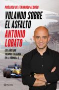 volando sobre el asfalto (ebook)-antonio lobato-9788408139867
