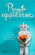 PROMETO EQUIVOCARME - 9788408145967 - PEDRO CHAGAS FREITAS