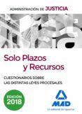 SOLO PLAZOS Y RECURSOS. CUESTIONARIOS SOBRE LAS DISTINTAS LEYES P ROCESALES - 9788414213667 - FRANCISCO ENRIQUE RODRIGUEZ RIVERA