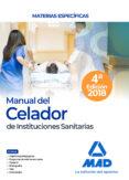 MANUAL DEL CELADOR DE INSTITUCIONES SANITARIAS. MATERIAS ESPECIFICAS - 9788414214367 - VV.AA.