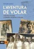 L AVENTURA DE VOLAR - 9788415224167 - BETSABE GARCIA