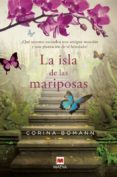 LA ISLA DE LAS MARIPOSAS - 9788415532767 - CORINA BOMANN