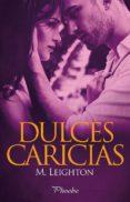 DULCES CARICIAS - 9788416331567 - M. LEIGHTON