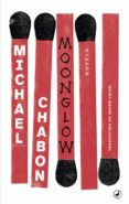 moonglow-michael chabon-9788416673667