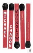 moonglow-michael chabon-9788416673667