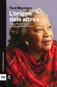L ORIGEN DELS ALTRES - 9788416915767 - TONI MORRISON
