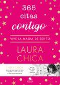 365 CITAS CONTIGO - 9788416928767 - LAURA CHICA