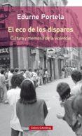 EL ECO DE LOS DISPAROS - 9788417088767 - EDURNE PORTELA