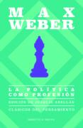 LA POLITICA COMO PROFESION - 9788417408367 - MAX WEBER