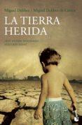 LA TIERRA HERIDA - 9788423338467 - MIGUEL DELIBES