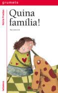QUINA FAMILIA! - 9788424621667 - NURIA PRADAS