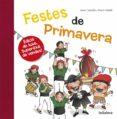 FESTES DE PRIMAVERA - 9788424659967 - ANNA CANYELLES