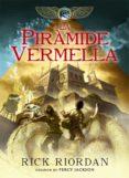 LA PIRÀMIDE VERMELLA - 9788424662967 - RICK RIORDAN