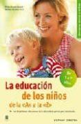LA EDUCACION DE LOS NIÑOS DE LA A A LA Z - 9788425516467 - MONIKA MURPHY-WITT