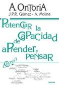 potenciar la capacidad de aprender a pensar (ebook)-antonio ontoria-j.p.r. gomez-a. molina-9788427716667