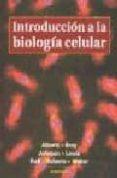 INTRODUCCION A LA BIOLOGIA CELULAR - 9788428211567 - BRUCE ALBERTS