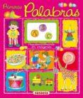 PRIMERAS PALABRAS (PEQUEDICCIONARIOS EN IMAGENES) - 9788430540167 - GISELA SOCOLOVSKY