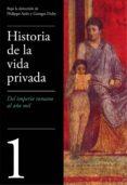 del imperio romano al año mil (historia de la vida privada 1) (ebook)-george duby-philippe aries-9788430619467
