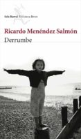 DERRUMBE - 9788432212567 - RICARDO MENENDEZ SALMON
