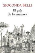 EL PAIS DE LAS MUJERES - 9788432215667 - GIOCONDA BELLI